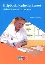 Hulpboek medische kennis veelvoorkomende stoornissen, Van der Bijl, Barend, Paperback