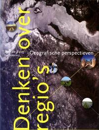 Denken over regio's geografische perspectieven, De Pater, Ben, Paperback