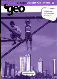 De Geo: Gebieden Zuidoost-Azie in beeld vwo: Werkboek I.G. Hendriks, Paperback