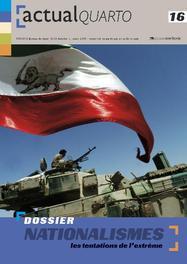 ActualQuarto 16 - Nationalismes Les tentations de l'extrême, Hardcover