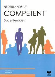 Competent: Nederlands 3F: Docentenboek Eva de Leeuw, Hardcover