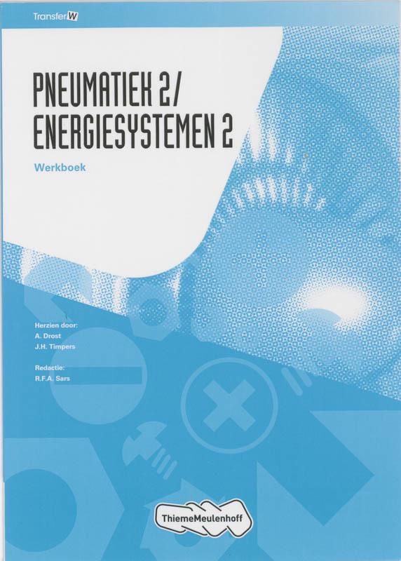 Pneumatiek2/Energiesystemen2 Leerwkb TransferW, A. Drost, Paperback