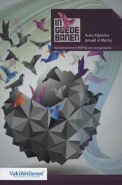 In goede banen arbeidsrecht en HRM bij reorganisaties, Auke Klijnsma, Paperback