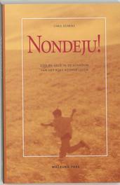 Nondeju! God en geld in de schaduw van het Rijke Roomse Leven, Schriks, C.F.J., Paperback
