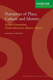Narratives of Place, Culture and Identity second-Generation Greek-Americans Return 'Home', Anatasia Christou, Paperback