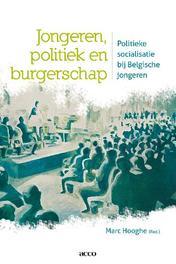 Jongeren, politiek en burgerschap politieke socialisatie bij Belgische jongeren, Hooghe, Marc, onb.uitv.