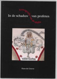 In de schaduw van profeten iconografie van de Sibille, De Greeve, Hans, Paperback