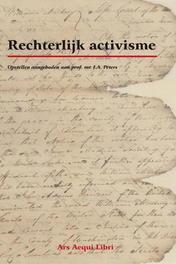 Rechterlijk activisme opstellen aangeboden prof.mr. J.A. Peters, Nieuwenhuis, Aernout, Paperback