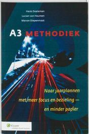 A3 Methodiek naar jaarplannen met meer focuus en bezieling - en minder papier, Doeleman, Henk, Paperback