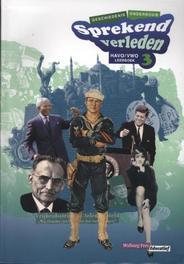 Sprekend verleden: Havo/vwo 3: Leerboek Conny Bastiaans, Paperback