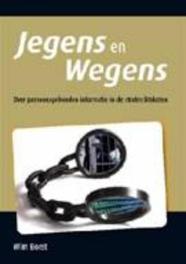 Jegens en Wegens over persoonsgebonden informatie in de strafrechtsketen, Borst, Wim, Paperback