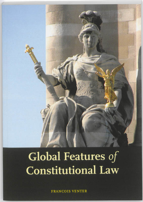 Global features of constitutional law Venter, Francois, Paperback