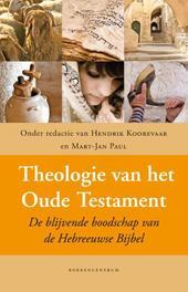 Theologie van het Oude Testament. de blijvende boodschap van de Hebreeuwse Bijbel, Hardcover  <span class=
