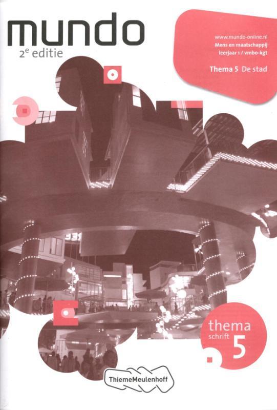 Mundo: 1 vmbo-kgt De stad: Themaschrift 5 Liesbeth Coffeng, Paperback