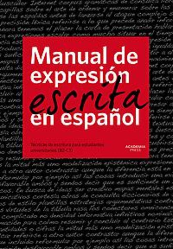 Manual de expresion escrita en espanol - handboek De Groote, Carine, Paperback