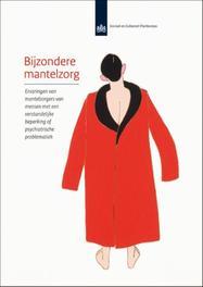 Bijzondere mantelzorg ervaringen van mantelzorgers van mensen met een verstandelijke beperking of psychiatrische problematiek, Wittenberg, Y., Paperback
