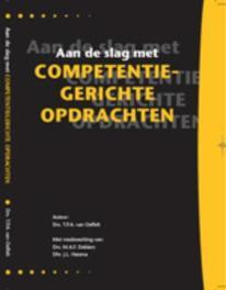 Aan de slag met competentiegerichte opdrachten T.P.A. van Oeffelt, Paperback