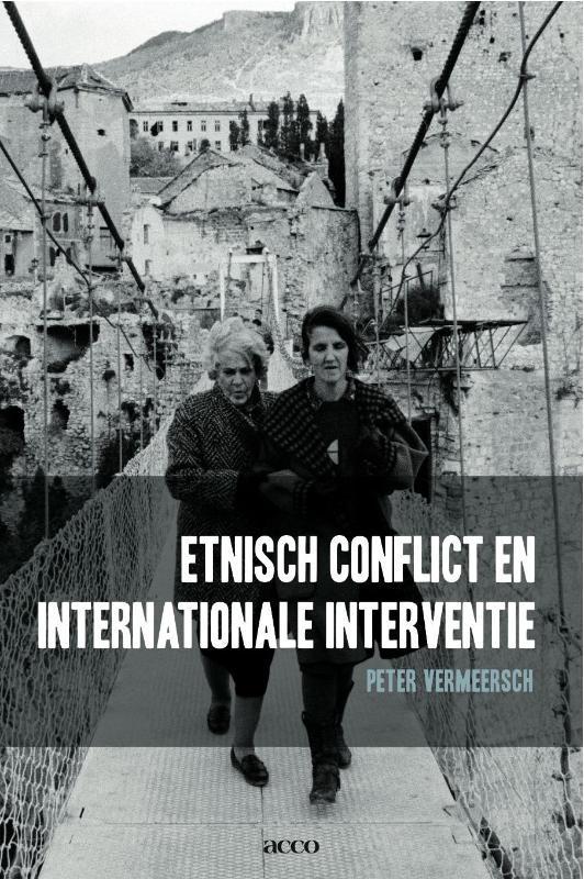 Het vredesfront etnisch conflict en internationale interventie, Vermeersch, Peter, Paperback