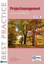 Projectmanagement: Editie 2009 Best practice, Hedeman, Bert, Paperback