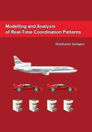Modelling and analysis of real-time coordination patterns Stephanie Kemper, Paperback