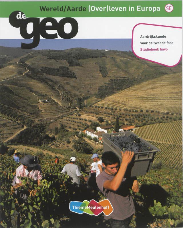 De Geo: Havo Wereld/Aarde: Studieboek (over)leven in Europa, J.H. Bulthuis, Paperback