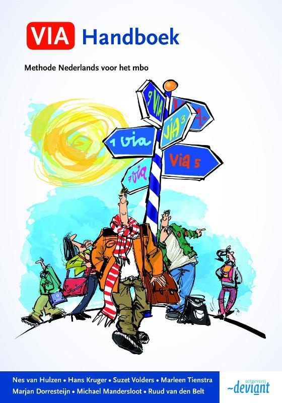 VIA handboek competentiegerichte methode Nederlands voor alle niveaus van het mbo, Hulzen, Nes van, Hardcover