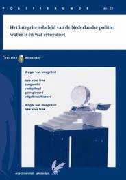 Het integriteitsbeleid van de Nederlandse politie wat er is en wat er toe doet, Tankeren, Mieke van, Paperback