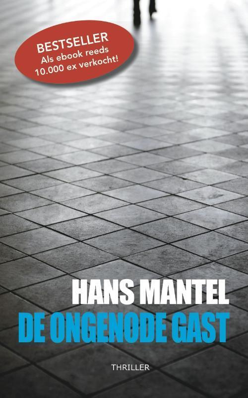 De ongenode gast Hans Mantel, Paperback