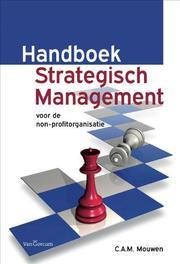 Handboek strategisch management voor de non-profitorganisatie, K. Mouwen, Paperback
