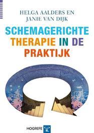Schemagerichte therapie in de praktijk Helga Aalders, Paperback