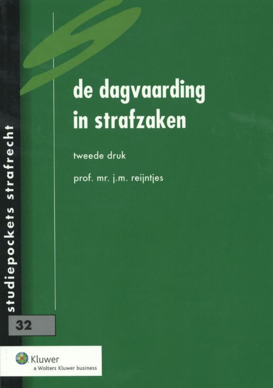 De dagvaarding in strafzaken Studiepockets strafrecht, J.M. Reijntjes, Paperback