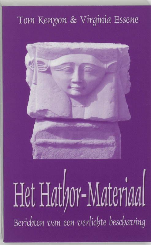 Het Hathor-materiaal berichten van een verlichte beschaving, Kenyon, T., Paperback