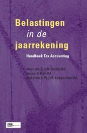Belastingen in de jaarrekening handboek tax accounting, E.D.M Gerrits, Paperback
