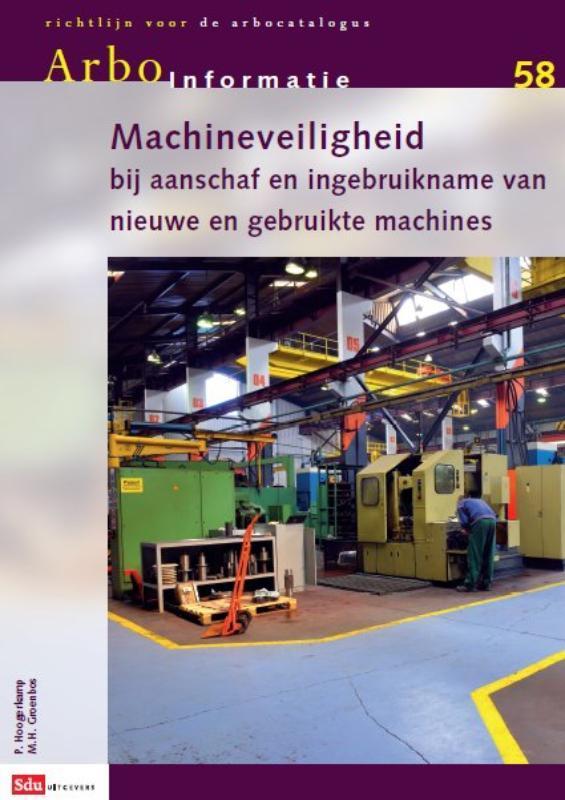 Arbo-informatiebladen AI-58, machines, aanschaf en in gebruikname HOOGERKAMP, P., onb.uitv.