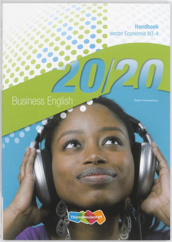 20/20 Business English Handboek: N3-4: sector Economie Robert Hempelman, Paperback