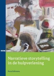 Narratieve storytelling in de hulpverlening Schreurs, Hans, Paperback