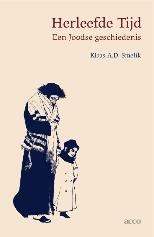 Herleefde tijd een joodse geschiedenis, Klaas Smelik, onb.uitv.