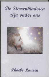De sterrenkinderen zijn onder ons Lauren, P., Hardcover