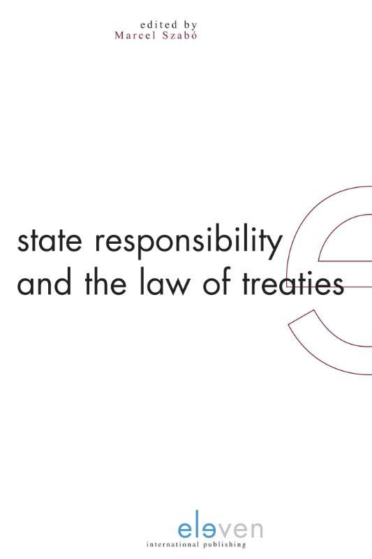 State Responsibility and the Law of Treaties Szabo, Marcel, Hardcover