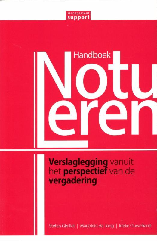 Handboek Notuleren verslaglegging vanuit het perspectief van de vergadering, Gielliet, Stefan, Paperback