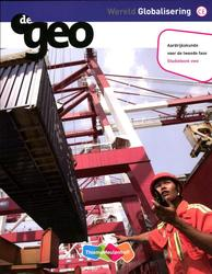 De Geo: Wereld globalisering vwo tweede fase: Studieboek