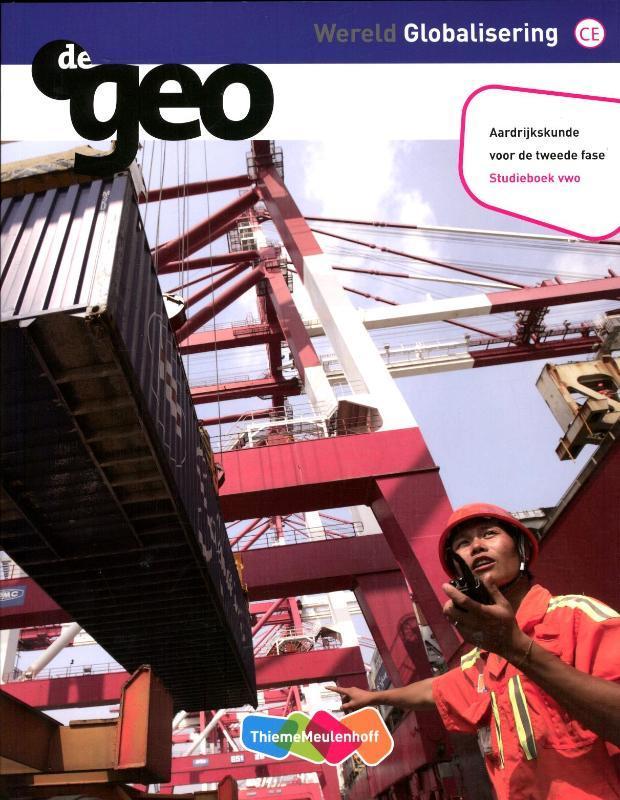 De Geo: Wereld globalisering vwo tweede fase: Studieboek Bulthuis, J.H., Paperback