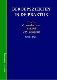 Beroepsziekten in de praktijk Elsevier gezondheidszorg, Pal, T.M., Paperback