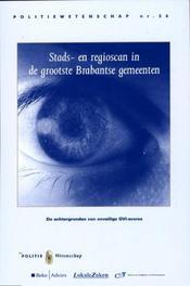 Stads- en regioscan in de grootste Brabantse gemeenten de achtergronden van onveilige GVI-scores, E.J. van der Torre, Paperback