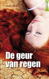 De geur van regen Misdadig, Dijkzeul, Lieneke, Paperback