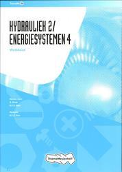Hydrauliek 2/Energiesystemen 4 Werkboek