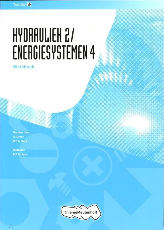 Hydrauliek 2/Energiesystemen 4 Werkboek TransferW, Paperback