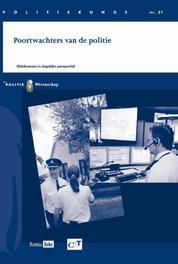 Poortwachters van de politie Politiekunde, Ferwerda, Henk, Paperback