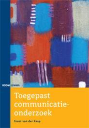 Toegepast communicatieonderzoek Kaap, G. van der, Paperback