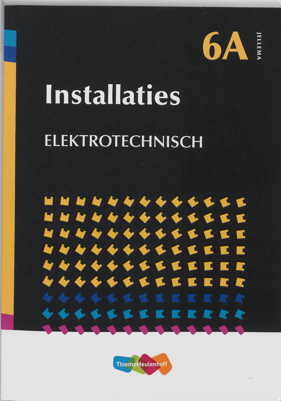 Installaties: Elektronisch Jellema, Hogeling, J.J.N.M., Paperback